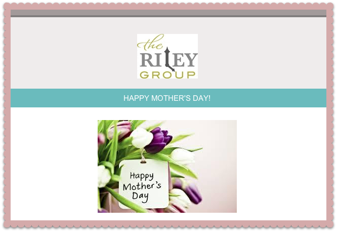 The Riley Group Mothers Day - The OP Life