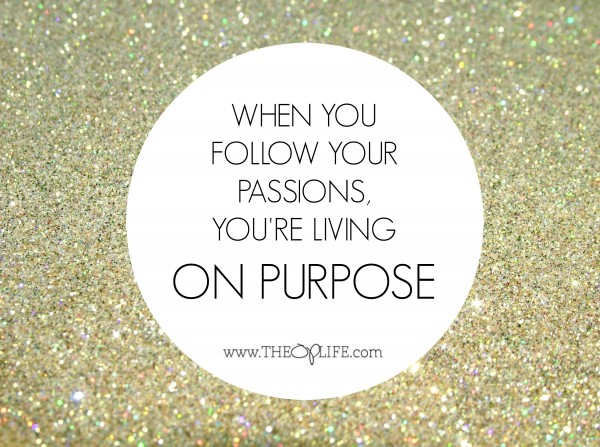 Be On Purpose.  Simply Said.