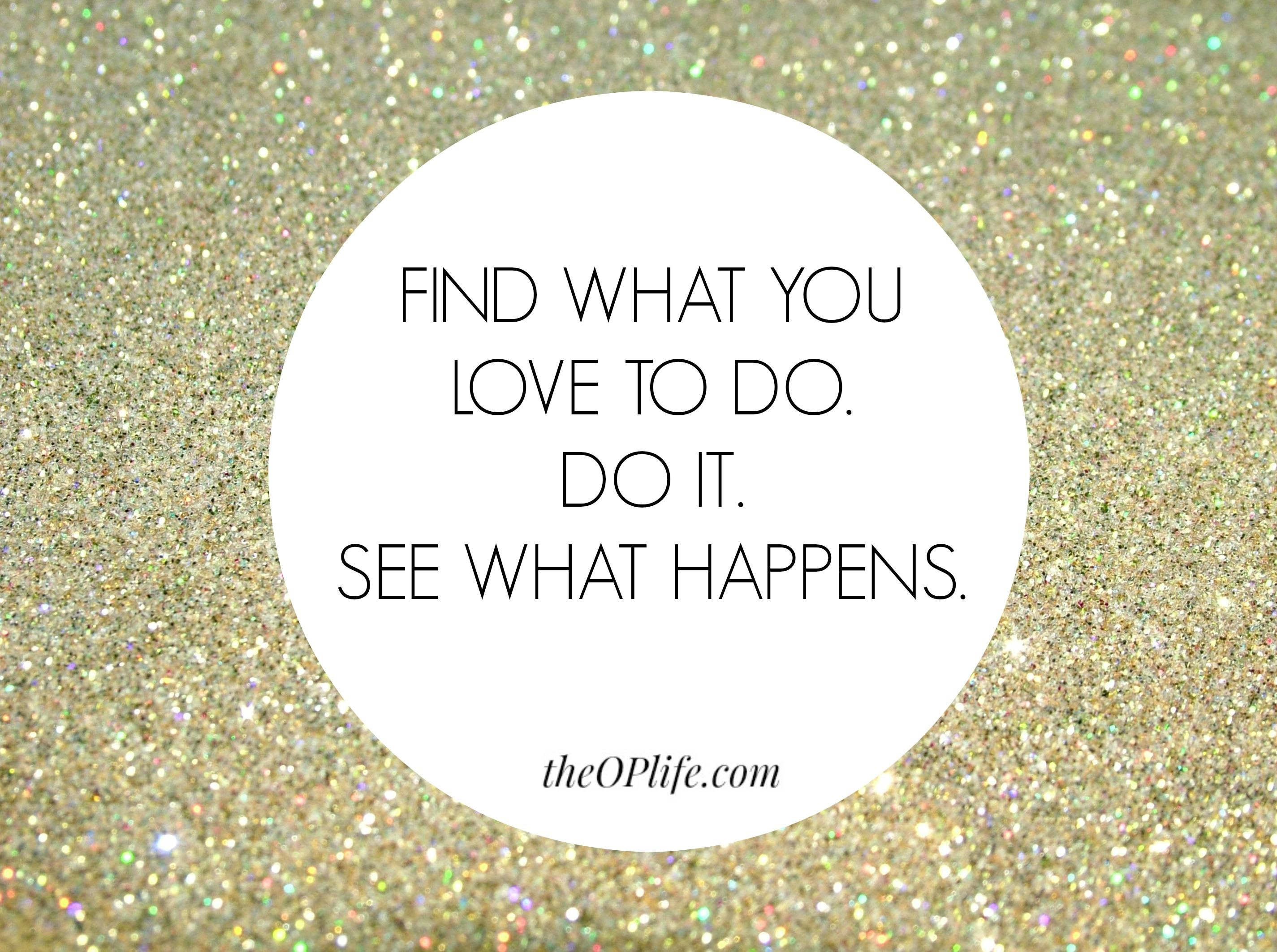 how to find what you love to do in life
