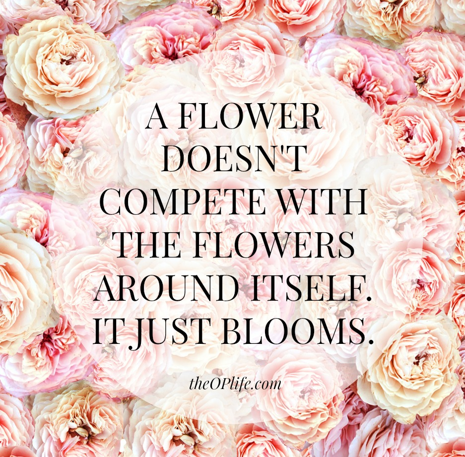 Let's Be Like Flowers…