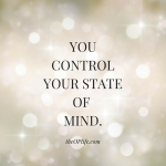 How to Change Your State of Mind