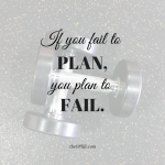 if-you-fail-to-plan-you-plan-to-fail