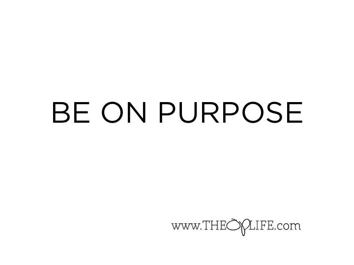 Be On Purpose